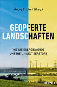 Buch: Geopferte Landschaften